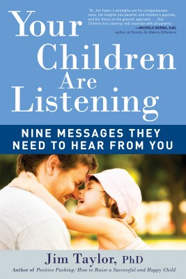Your Children Are Listening by Jim Taylor from Vearsa in Family & Health category