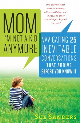 Mom, I'm Not a Kid Anymore by Sue Sanders from Vearsa in Family & Health category