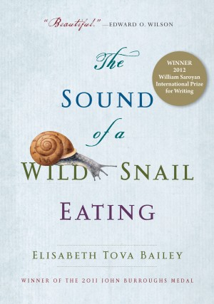 The Sound of a Wild Snail Eating by Elisabeth Tova Bailey from Vearsa in Religion category