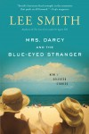 Mrs. Darcy and the Blue-Eyed Stranger by Lee Smith from  in  category