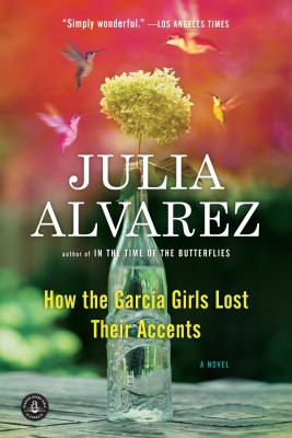 How the Garcia Girls Lost Their Accents by Julia Alvarez from Vearsa in General Novel category