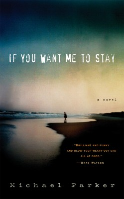 If You Want Me to Stay by Michael Parker from Vearsa in General Novel category