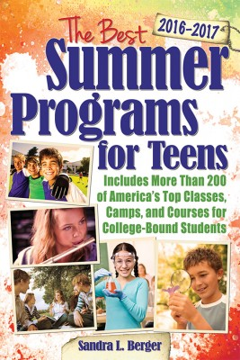 The Best Summer Programs for Teens by Sandra L Berger from Vearsa in Teen Novel category