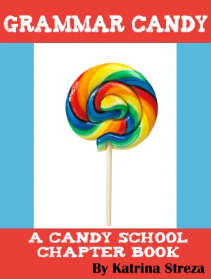 Grammar Candy by Katrina Streza from Vearsa in Teen Novel category