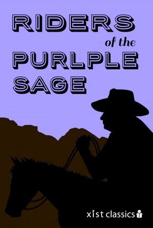 Riders of the purple sage zane grey vearsa 9781623958718 e riders of the purple sage by zane grey from in category fandeluxe Document
