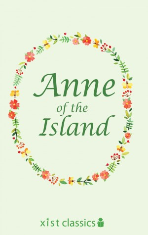 Anne of the Island by Lucy  Maud  Montgomery from Vearsa in General Novel category