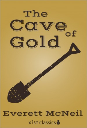 The Cave of Gold by Everett McNeil from Vearsa in General Novel category