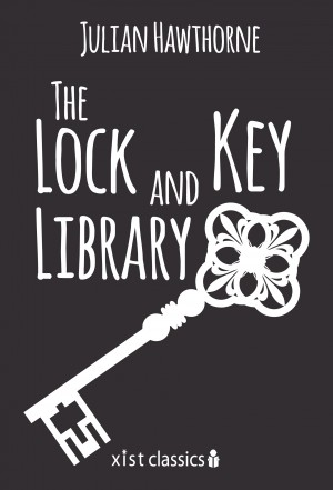 The Lock and Key Library by Julian Hawthorne from Vearsa in General Novel category