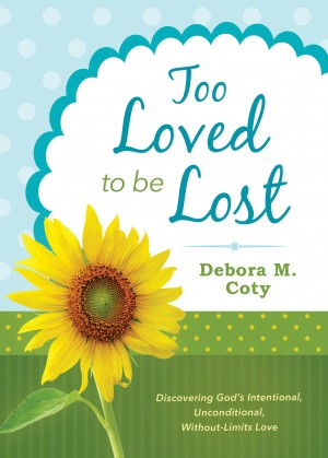 Too Loved to Be Lost by Debora M. Coty from Vearsa in Religion category