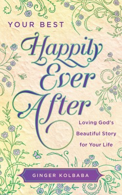 Your Best Happily Ever After by Ginger Kolbaba from Vearsa in Religion category