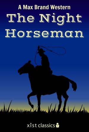 The Night Horseman by Max Brand from Vearsa in General Novel category