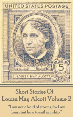 Short Stories Of Louisa May Alcott Volume 2 by Louisa May Alcott from Vearsa in Language & Dictionary category