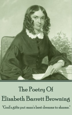 Elizabeth Barrett Browning, The Poetry Of by Elizabeth Barrett Browning from  in  category