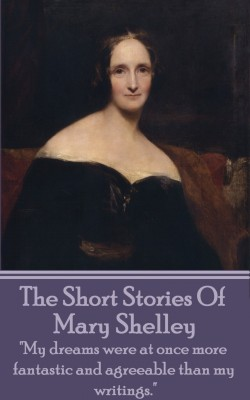 The Short Stories Of Mary Shelley by Mary Shelley from Vearsa in General Novel category