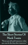 The Short Stories Of Mark Twain by Mark Twain from  in  category
