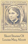 The Short Stories Of Louisa May Alcott by Louisa May Alcott from  in  category