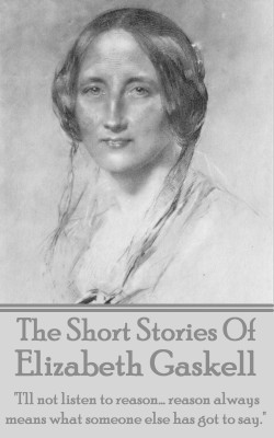 The Short Stories Of Elizabeth Gaskell by Elizabeth Gaskell from Vearsa in Classics category