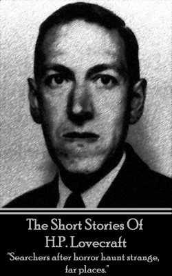 The Short Stories Of HP Lovecraft by H.P. Lovecraft from Vearsa in Classics category