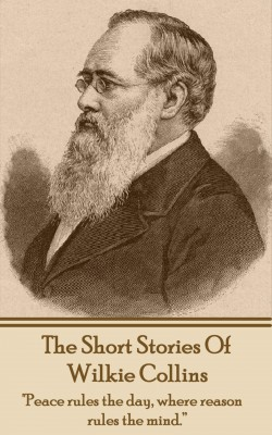 The Short Stories Of Wilkie Collins by Wilkie Collins from Vearsa in Classics category