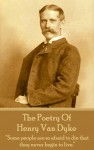 The Poetry Of Henry Van Dyke by Henry Van Dyke from  in  category
