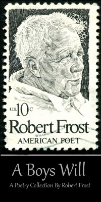 A Boys Will by Robert Frost from Vearsa in Language & Dictionary category