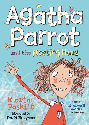 Agatha Parrot and the Floating Head by Kjartan Poskitt from Vearsa in Teen Novel category