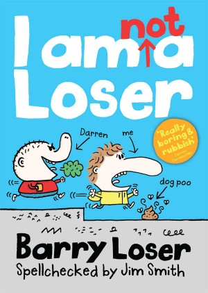 Barry Loser: I am Not a Loser by Jim Smith from Vearsa in Teen Novel category