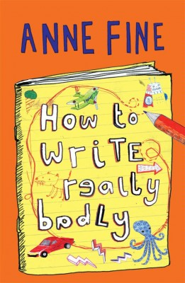 How to Write Really Badly by Anne Fine from Vearsa in Teen Novel category