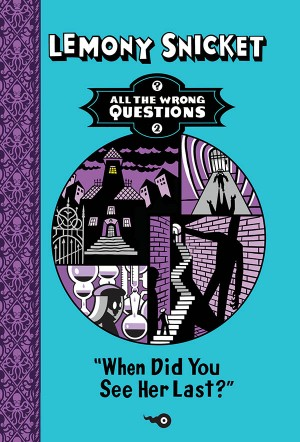 When Did You See Her Last? by Lemony Snicket from Vearsa in Teen Novel category
