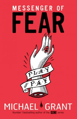 Messenger of Fear by Michael Grant from Vearsa in Teen Novel category