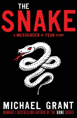 The Snake: A Messenger of Fear story by Michael Grant from Vearsa in General Novel category