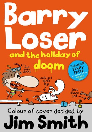 Barry Loser and the Holiday of Doom by Jim Smith from Vearsa in Teen Novel category