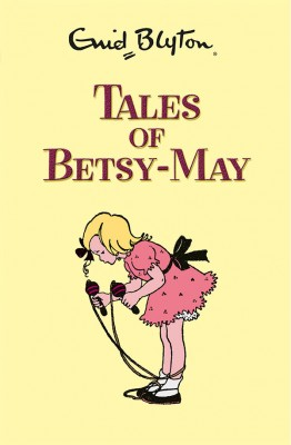 The Adventures of Betsy May by Enid Blyton from Vearsa in Teen Novel category