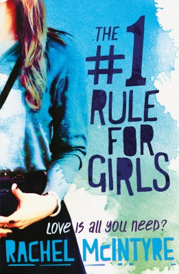 The Number One Rule for Girls by Rachel McIntyre from Vearsa in Teen Novel category