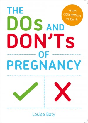 The Dos and Don'ts of Pregnancy by Louise Baty from Vearsa in Motivation category