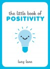 The Little Book of Positivity by Lucy Lane from Vearsa in  category