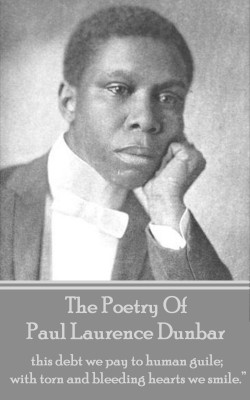 The Poetry Of Paul Laurence Dunbar by Paul   Laurence Dunbar from Vearsa in Language & Dictionary category