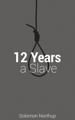 12 Years A Slave by Solomon  Northup from  in  category