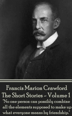The Short Stories - Volume 1 by Francis  Marion Crawford from Vearsa in General Novel category