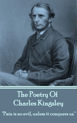 The Poetry Of Charles Kingsley by Charles Kingsley from Vearsa in Language & Dictionary category