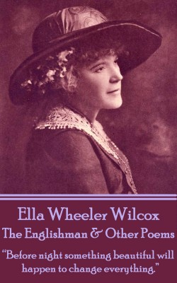 The Englishman & Other Poems by Ella Wheeler Wilcox from Vearsa in Language & Dictionary category