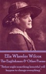 The Englishman & Other Poems by Ella Wheeler Wilcox from  in  category