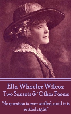 Two Sunsets & Other Poems by Ella Wheeler Wilcox from Vearsa in Language & Dictionary category