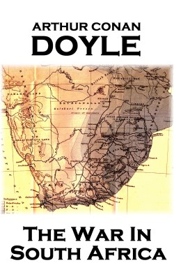 The War In South Africa by Arthur Conan Doyle from Vearsa in History category