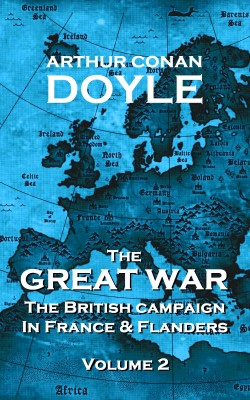 The Great War - Volume 2 by Arthur Conan Doyle from Vearsa in History category