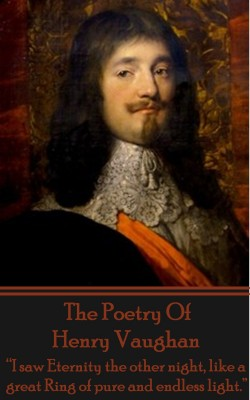 The Poetry Of Henry Vaughan by Henry Vaughan from Vearsa in Language & Dictionary category