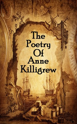 The Poetry Of Anne Killigrew by Anne  Killigrew from Vearsa in Language & Dictionary category