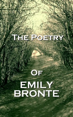 The Poetry Of Emily Jane Bronte by Emily   Jane Bronte from Vearsa in Language & Dictionary category