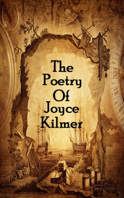 The Poetry Of Joyce Kilmer by Joyce  Kilmer from Vearsa in Language & Dictionary category
