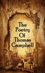 The Poetry Of Thomas Campbell by Thomas  Campbell from  in  category